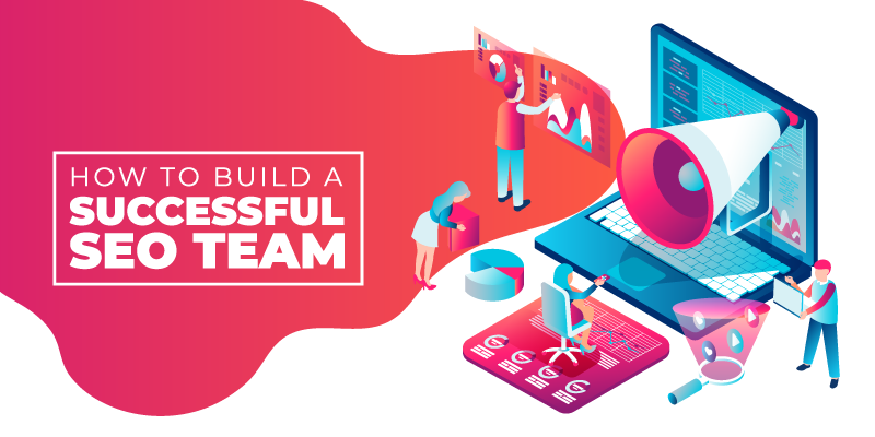 How to Build a Successful SEO Team Banner