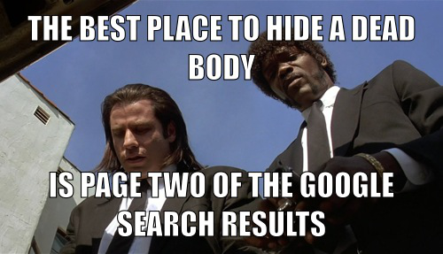 what's the best place to hide a body? page 2 of google search results!